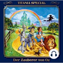 Der Zauberer von Oz (Titania Special Folge 9)
