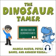 The Dinosaur Tamer