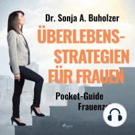 Überlebensstrategien für Frauen - - Pocket-Guide Frauenzeit