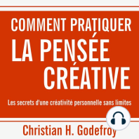 Comment pratiquer la pensée créative