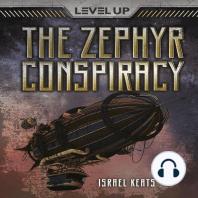 The Zephyr Conspiracy