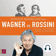 Wagner vs. Rossini
