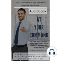 At Your Command by Neville Goddard: Learn the Law of Attraction techniques to Manifest Your Desires Into Reality!