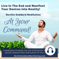 At Your Command Meditation: A Meditation to Manifest Your Desires into Reality!