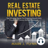 Real Estate Investing: The Ultimate Guide for Creating Wealth with Proven Real Estate Market Strategies