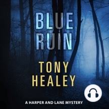 Blue Ruin: A Harper and Lane Mystery