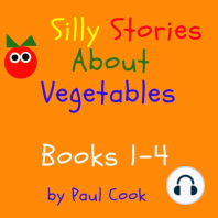 Silly Stories About Vegetables, Books 1-4