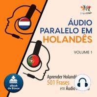 udio Paralelo em Holands