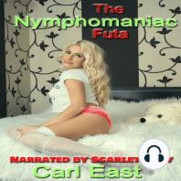 The Nymphomaniac Futa