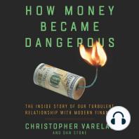 How Money Became Dangerous