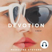 Devotion: A Novel