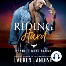 Riding Hard: Bennett Boys Ranch