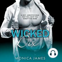 Wicked Dix: Hard Love, Book 2