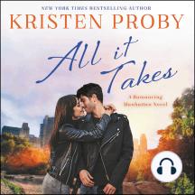 All It Takes: A Romancing Manhattan Novel