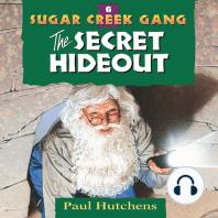 The Secret Hideout