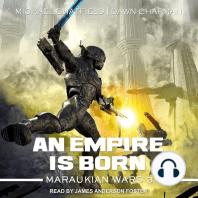 An Empire Is Born