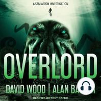 Overlord: A Sam Aston Investigation