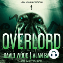 Overlord: A Sam Aston Investigation