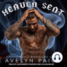 Heaven Sent: Heaven's Rejects MC, Book 1