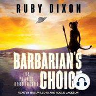 Barbarian's Choice
