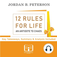 12 Rules For Life By Jordan Peterson: Key Takeaways, Summary & Analysis Included