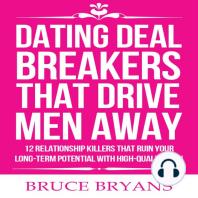 Dating Deal Breakers That Drive Men Away