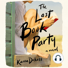 The Last Book Party: A Novel