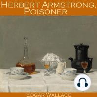Herbert Armstrong, Poisoner