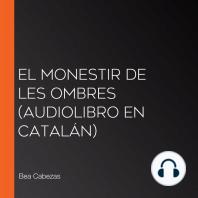 El monestir de les ombres (Audiolibro en catalán)