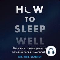 How To Sleep Well