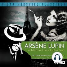 Arsène Lupin und die Frau mit den jadegrünen Augen