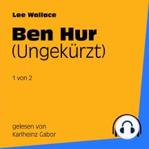 Ben Hur: Ungekürzt - 1 von 2
