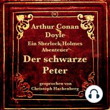 Der schwarze Peter: Ein Sherlock Holmes Abenteuer