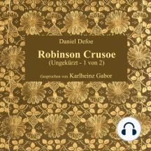 Robinson Crusoe: Ungekürzt - 1 von 2
