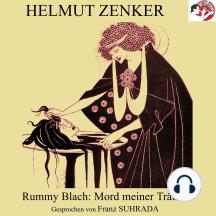 Rummy Blach: Mord meiner Träume