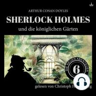 Sherlock Holmes und die königlichen Gärten