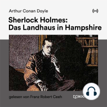 Sherlock Holmes: Das Landhaus in Hampshire