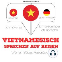 Vietnamesisch sprechen auf Reisen