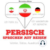 Persisch sprechen auf Reisen