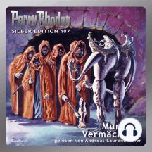 """Perry Rhodan Silber Edition 107: Murcons Vermächtnis: 2. Band des Zyklus """"Die kosmischen Burgen"""""""