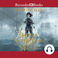 Ship of Smoke and Steel: The Wells of Sorcery, Book 1