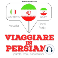 Viaggiare in Persiano