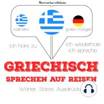 Griechisch sprechen auf Reisen