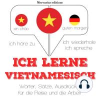 Ich lerne Vietnamesisch