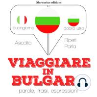 Viaggiare in Bulgaro