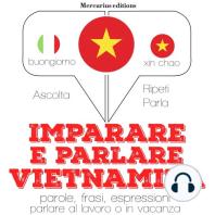 Imparare & parlare Vietnamita