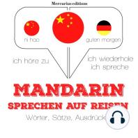 Mandarin sprechen auf Reisen
