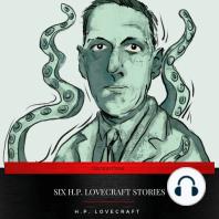 Six H.P. Lovecraft Stories