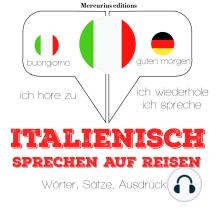 Italienisch sprechen auf Reisen