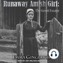 Runaway Amish Girl: The Great Escape